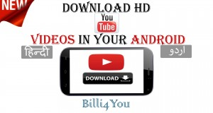 How To Download HD YouTube Videos From Your Android Phone – Best Video Downloader – Hindi/Urdu