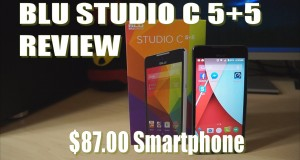 BLU Studio C 5+5 Smartphone $87.00 Cell Phone Review