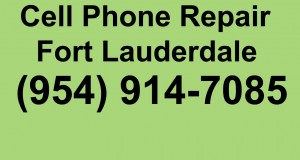 Cell Phone Repair Fort Lauderdale (954) 914-7085 Fort Lauderdale Cell Phone Repair