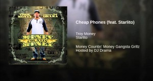 Cheap Phones (feat. Starlito)