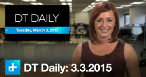 Google's high-flying cell service, latest from MWC 2015 – DT Daily (Mar 3)