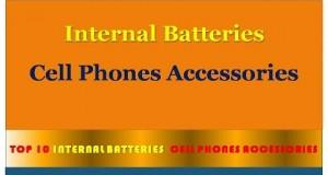 ♠♠ Internal Cell Phone Batteries Top 10 ♠♠