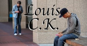 Louis CK – Cell Phones Technology and Parenting