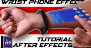 WRIST PHONE effect || After Effects Tutorial || 2015